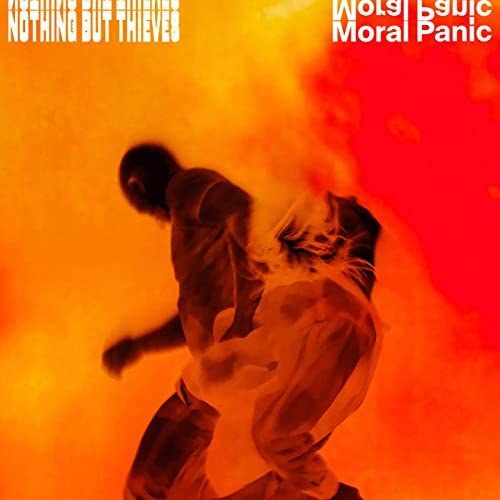 Nothing But Thieves Moral Panic Review